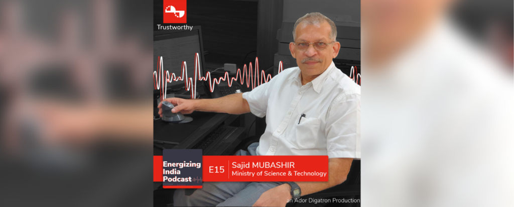 EP15 | Exploring the R&D roadmap of EVs in India | Sajid Mubasir | Ministry of Science & Technology